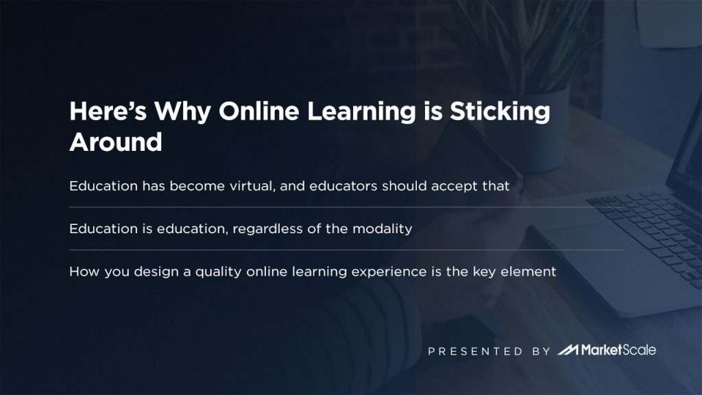 Here's Why Online Learning is Sticking Around