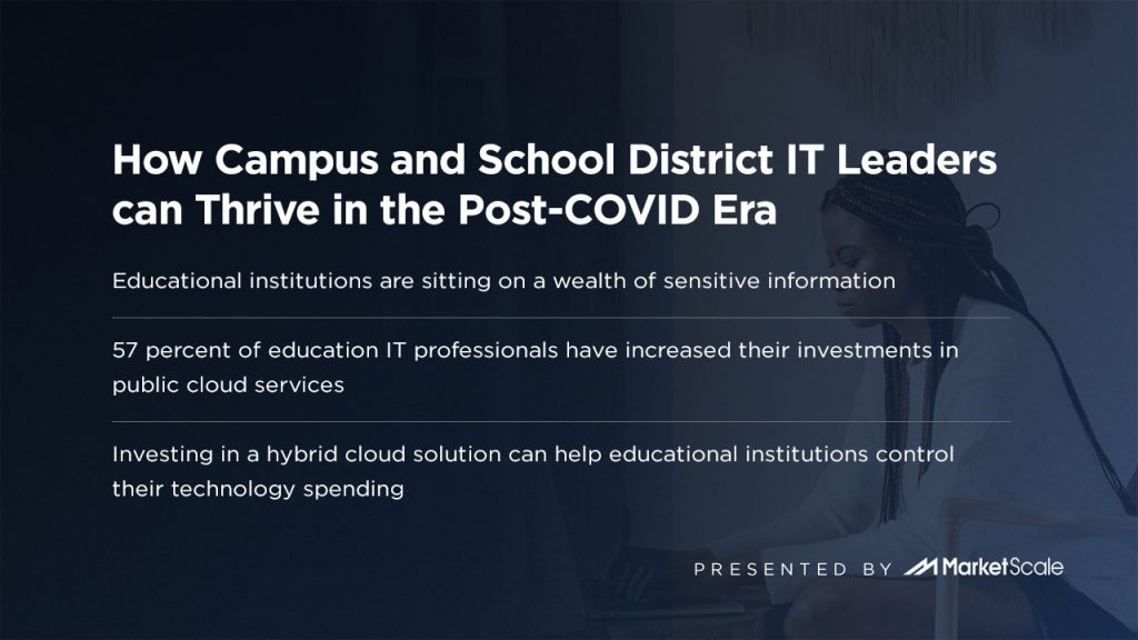 How Campus and School District IT Leaders can Thrive in the Post-COVID Era