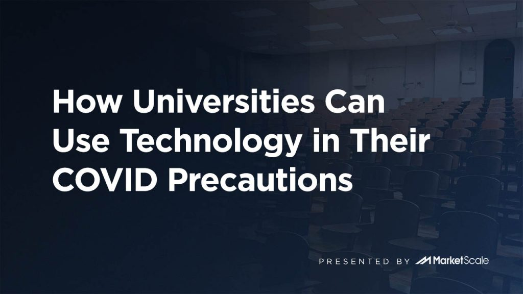 How Universities can Use Technology in Their COVID Precautions
