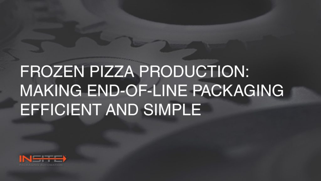 Pizza production: Making end-of-line packaging fast, consistent and simple