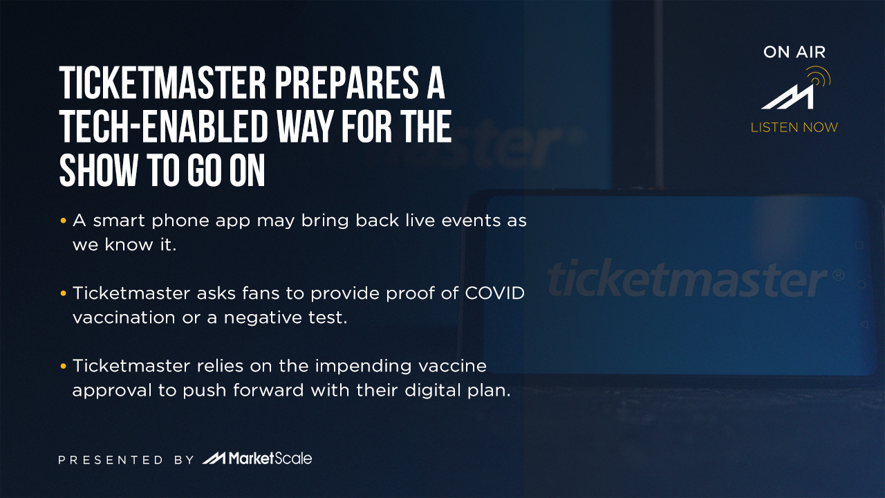 Ticketmaster Prepares a Tech Enabled Way for the Show to Go On.