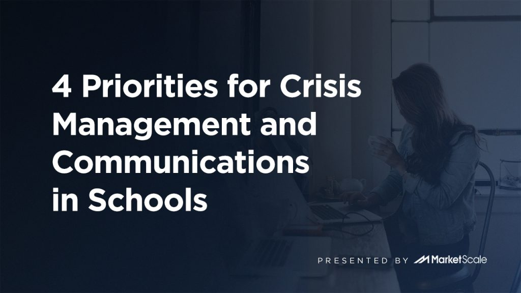 4 Priorities for Crisis Management and Communications in Schools